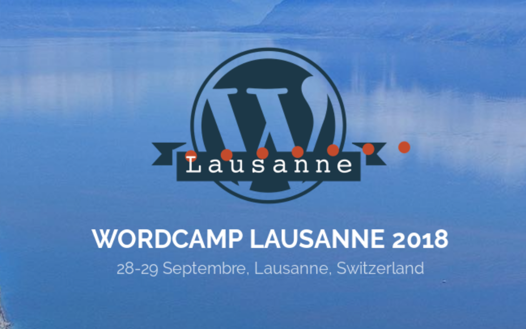 WordCamp 2018 Lausanne